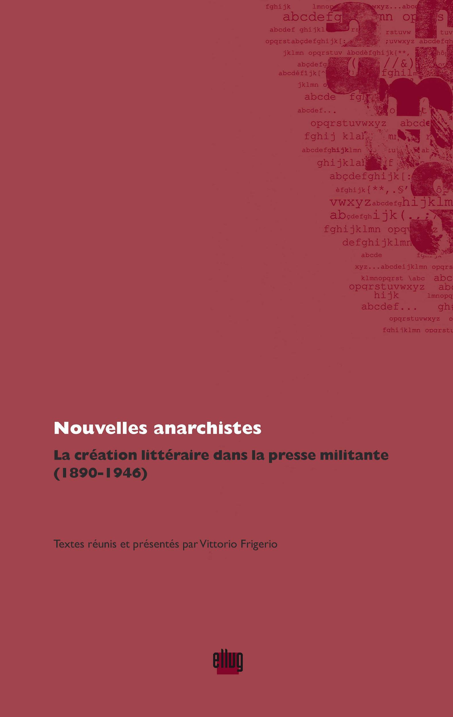Nouvelles anarchistes  - Vittorio Frigerio
