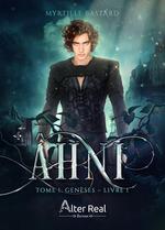 Ahni - t01 - ahni: geneses - livre 1  - Myrtille Bastard