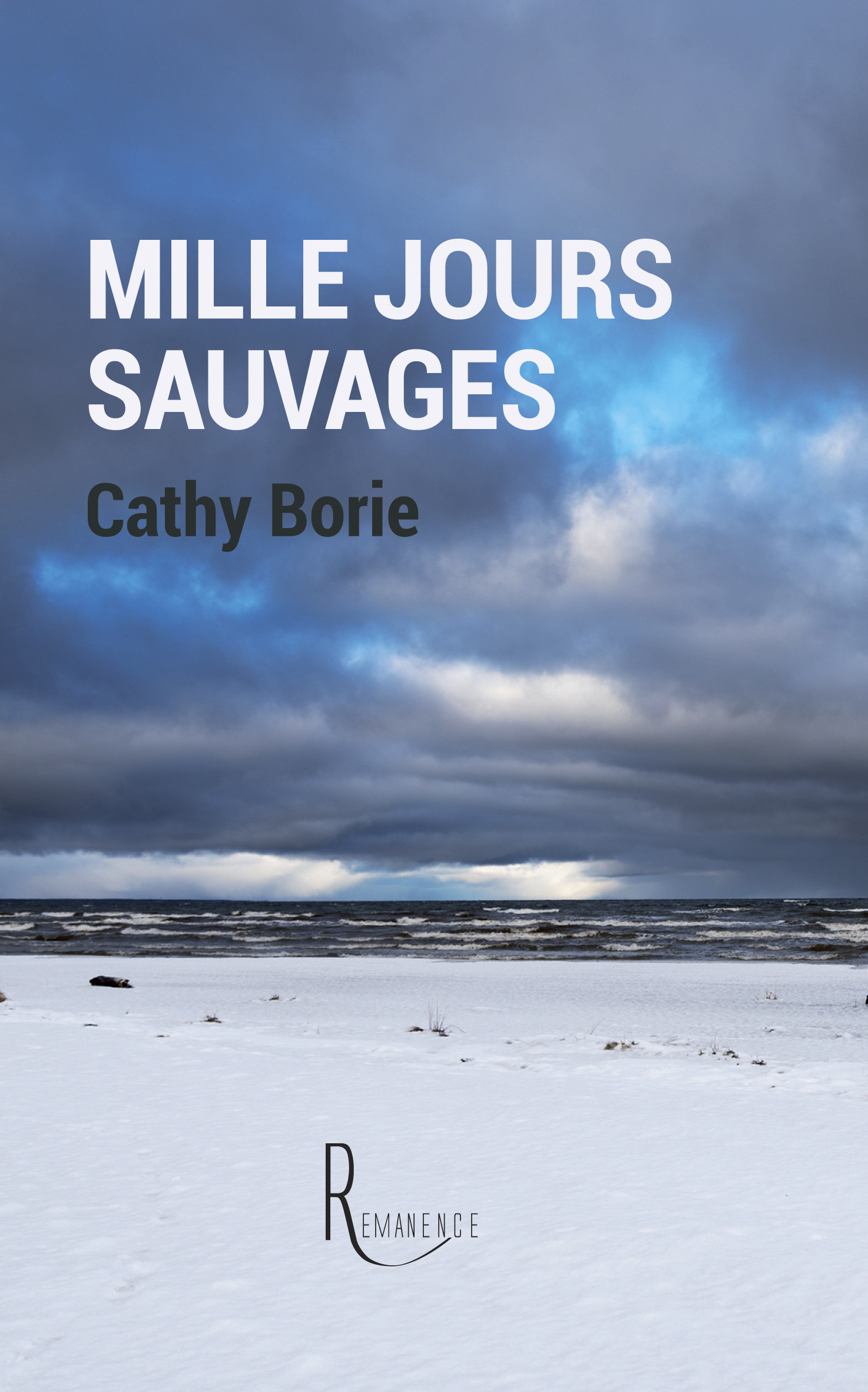 Mille jours sauvages