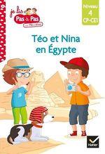 Vente Livre Numérique : Téo et Nina CP-CE1 niveau 4 - Téo et Nina en Égypte  - Marie-Hélène Van Tilbeurgh - Isabelle Chavigny