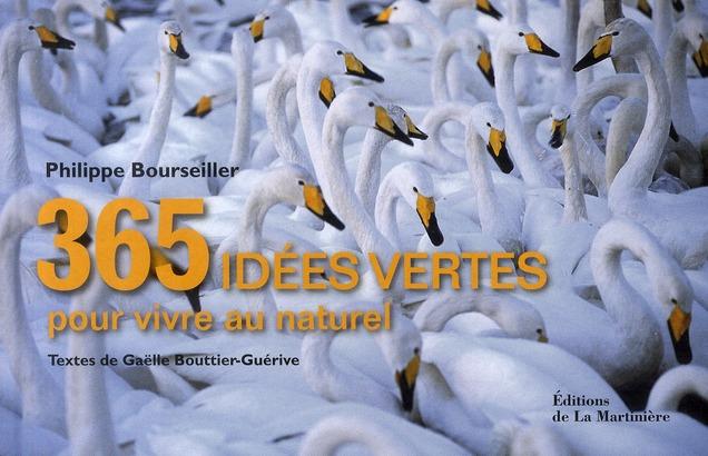365 idées vertes pour vivre au naturel