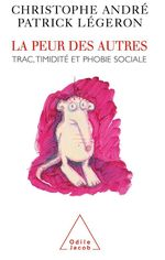 Vente EBooks : La Peur des autres  - Christophe Andre - Patrick Légeron