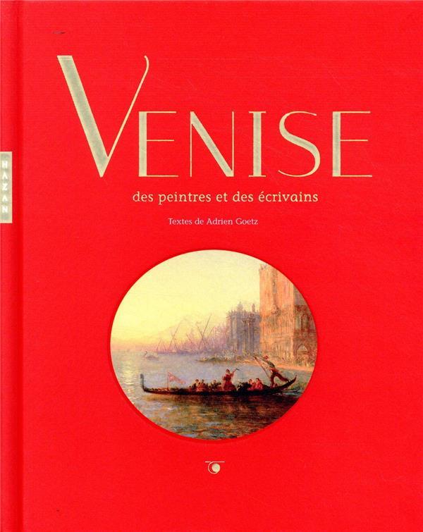 Venise des peintres et des écrivains