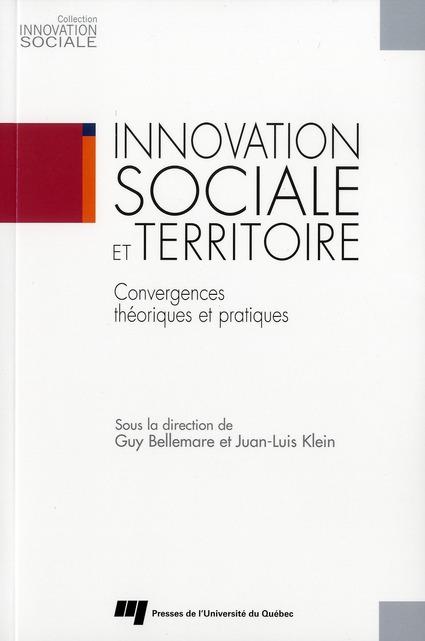 Innovation Sociale Et Territoire ; Convergences Theoriques Et Pratiques