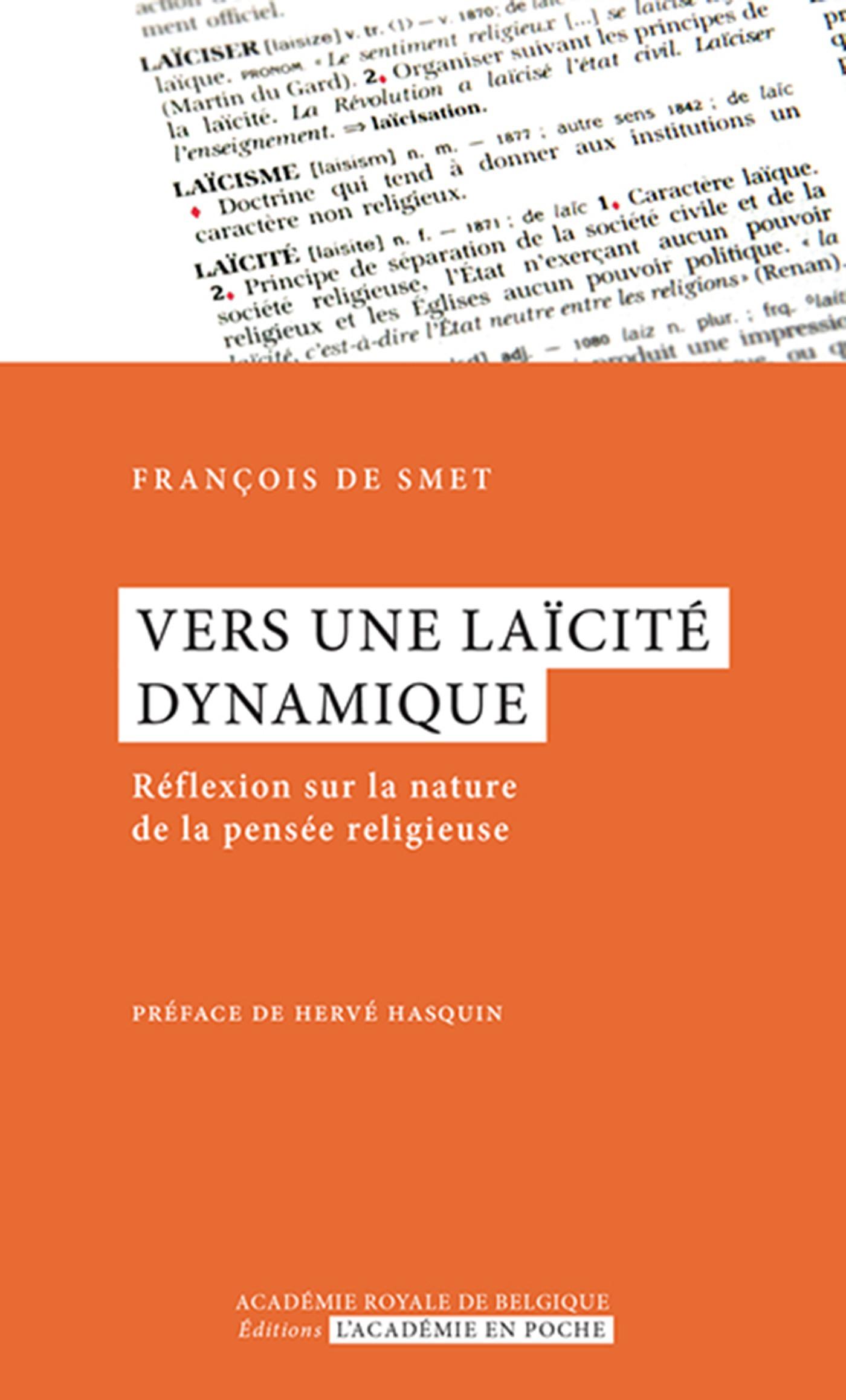 Vers une laïcité dynamique ; réflexion sur le nature de la pensée religieuse