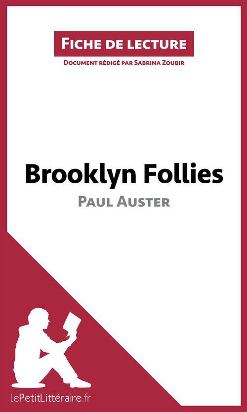Brooklyn follies de Paul Auster ; résumé complet et analyse détaillée de l'½uvre
