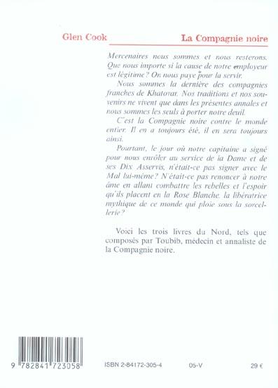 Les annales de la compagnie noire ; INTEGRALE VOL.1 ; T.1 A T.3 ; les livres du Nord