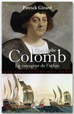 Vente EBooks : Christophe Colomb, le voyageur de l'infini  - Patrick Girard