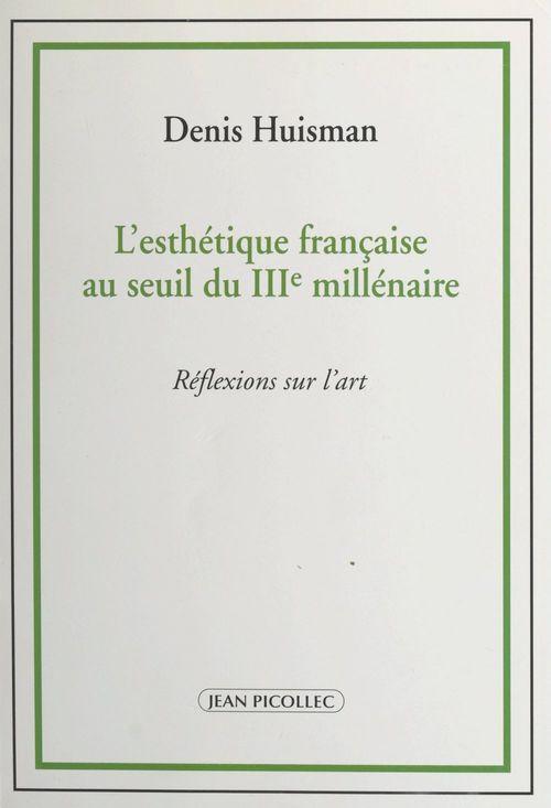 L'esthétique française au seuil du IIIe millénaire