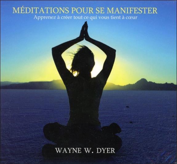 Meditations pour se manifester - livre audio