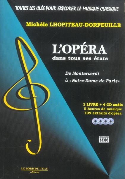 L'Opera Dans Tous Ses Etats ; De Monteverdi A Notre-Dame-De-Paris