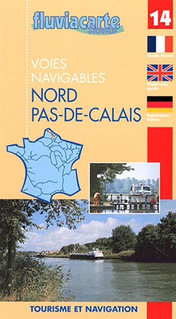 NAVIGATION FLUVIALE ; canaux du Nord Pas de Calais