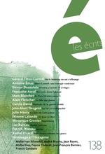 Vente Livre Numérique : Les écrits. No. 138. Août 2013  - Antoine Émaz - Jean - Alain FLEISCHER - Françoise Ascal - Denise Desautels - Marc Blanchet - Carole David - Gérard Titus-Carmel