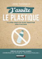 Vente EBooks : J'arrête le plastique  - Anne Thoumieux