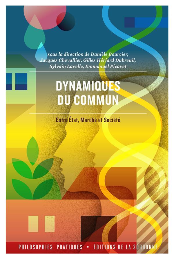 Dynamiques du commun ; entre Etat, marché et société