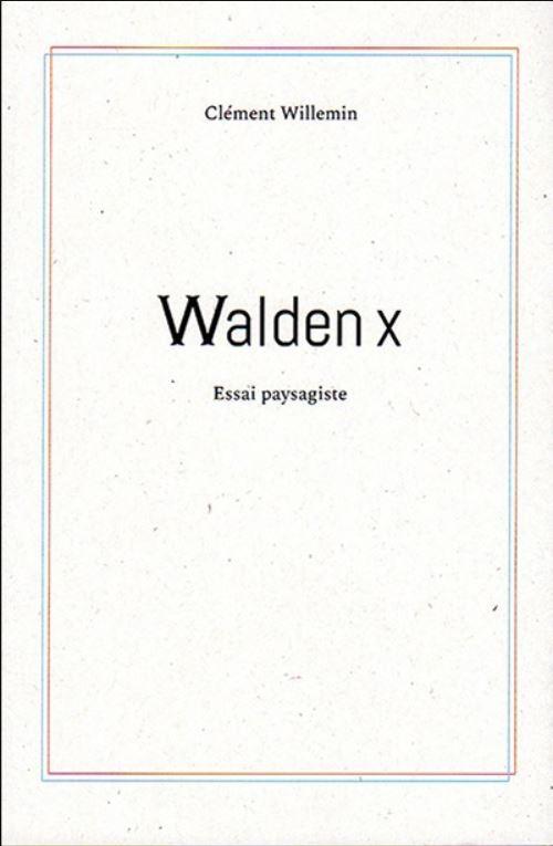 Walden x