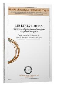 Les etats-limites ; approches anthropo-phenomenologiques et psychopathologiques