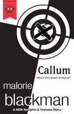 Vente EBooks : Callum: A Noughts and Crosses Short Story  - Malorie Blackman