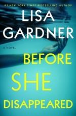 Vente Livre Numérique : Before She Disappeared  - Lisa Gardner
