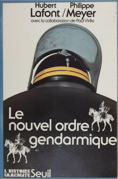Nouvel ordre gendarmique (le)