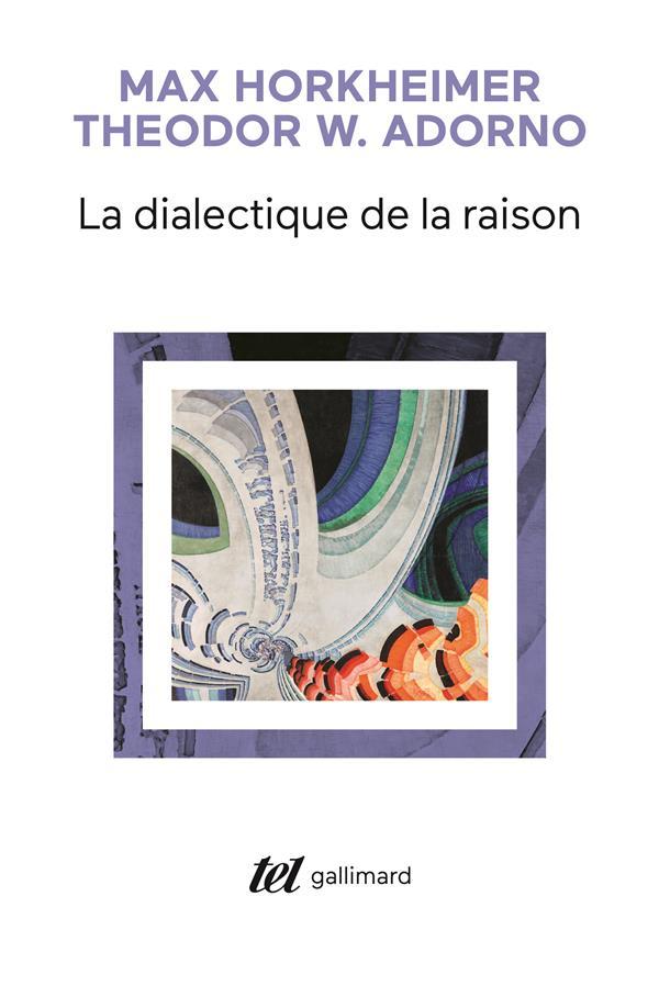 La dialectique de la raison fragments philosophiques