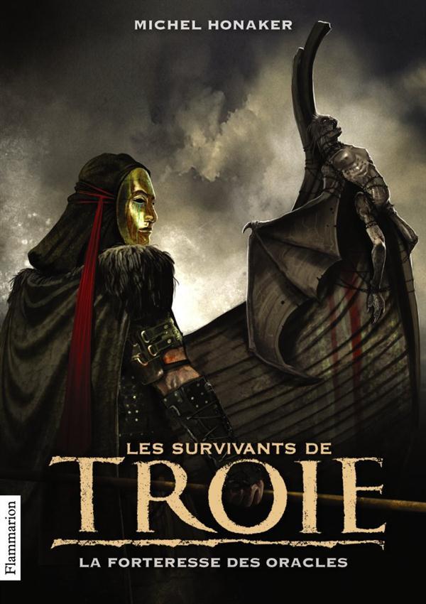 Les survivants de Troie t.2 ; la forteresse des oracles