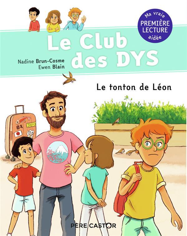 Le club des Dys T.4 ; le tonton de Léon