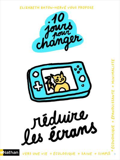 REDUIRE LES ECRANS : 10 JOURS POUR CHANGER