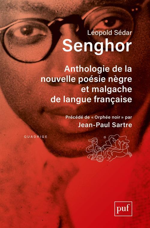 Anthologie de la nouvelle poésie nègre et malgache de langue francaise ; orphée noir (9e édition)