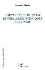 Vente EBooks : Gouvernance de l'Etat et rébellions ethniques au Congo  - Emmanuel Okamba