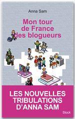 Mon tour de France des blogueurs
