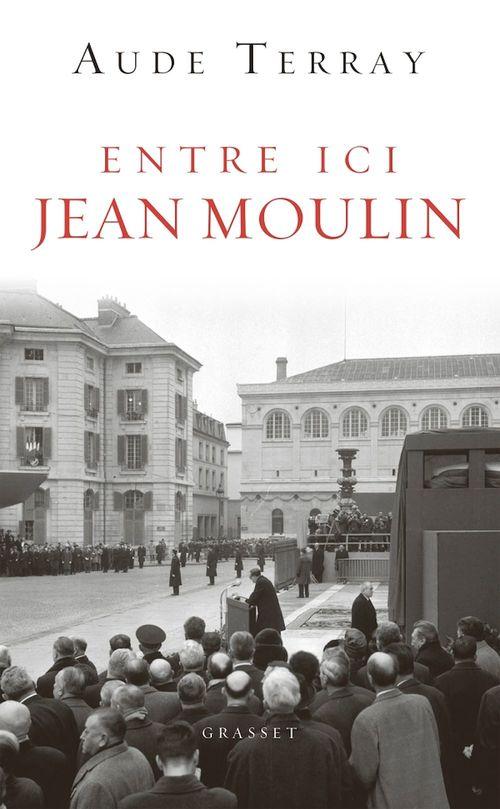 Entre ici Jean Moulin ; document