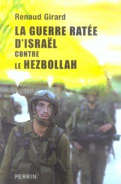 La guerre ratée d'israël contre le hezbollah