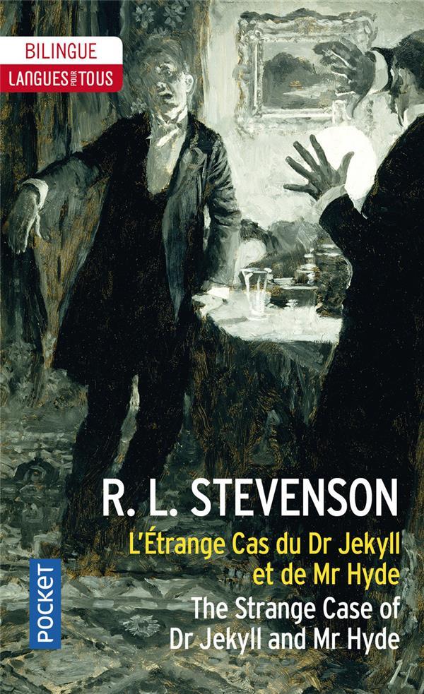 L'étrange cas du Dr Jekyll et de Mr Hyde / the strange case of Dr Jekyll and Mr Hyde