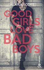 Vente Livre Numérique : Good Girls Love Bad Boys - L'intégrale  - Alana Scott