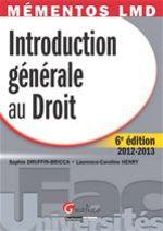 Vente Livre Numérique : Introduction générale au droit 2012-2013 - 6e édition  - Sophie Druffin-Bricca - Laurence Caroline Henry