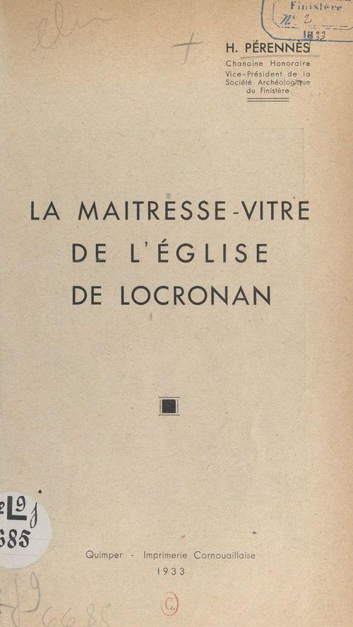 La maîtresse-vitre de l'église de Locronan  - Henri Pérennès