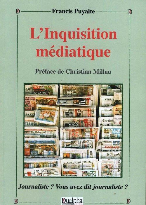 L'inquisition médiatique