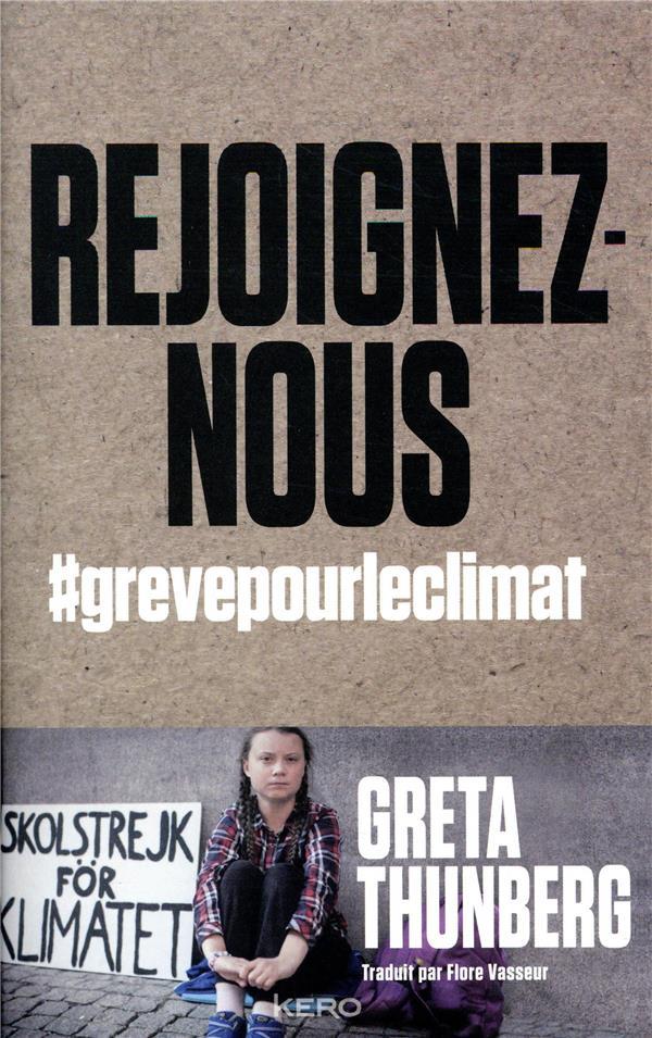 Rejoignez-nous ; #grevepourleclimat