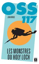 Vente EBooks : OSS 117. Les monstres du Holy Loch  - Jean Bruce