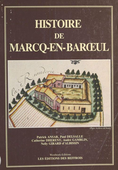 Histoire de Marcq-en-Baroeul  - Paul Delsalle