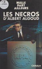 Vente EBooks : Les nécros  - Albert Algoud