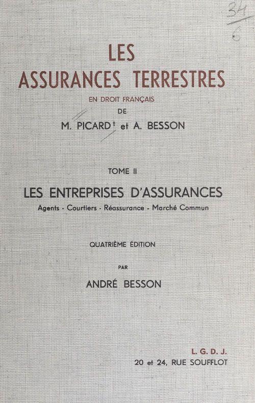 Les assurances terrestres (2). Les entreprises d'assurances