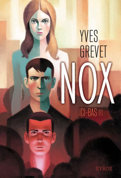 Nox T.1 ; ici-bas