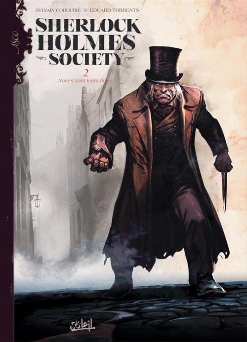 Sherlock Holmes Society T02  - Eduard Torrents  - Sylvain Cordurie
