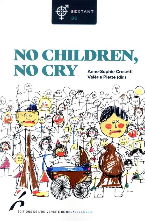 Revue sextant n.36 ; no children, no cry