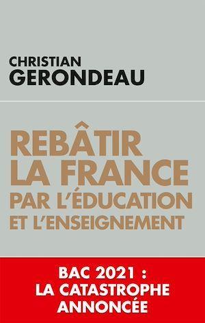 Rebâtir la France par l'éducation et l'enseignement