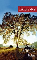 Vente Livre Numérique : L'Arbre d'or  - Christian Laborie