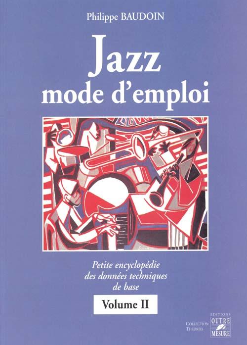 Jazz mode d'emploi t.2 ; théorie solfège