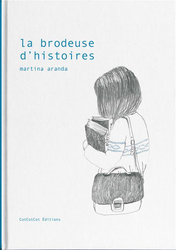 La brodeuse d'histoires